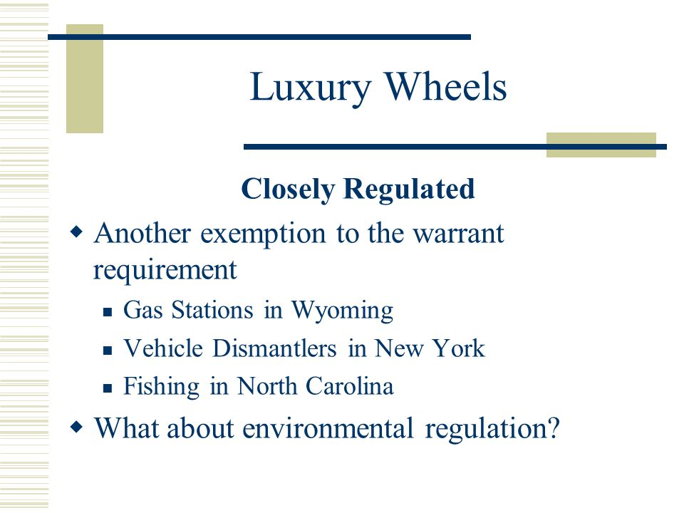Luxury Wheels Closely Regulated