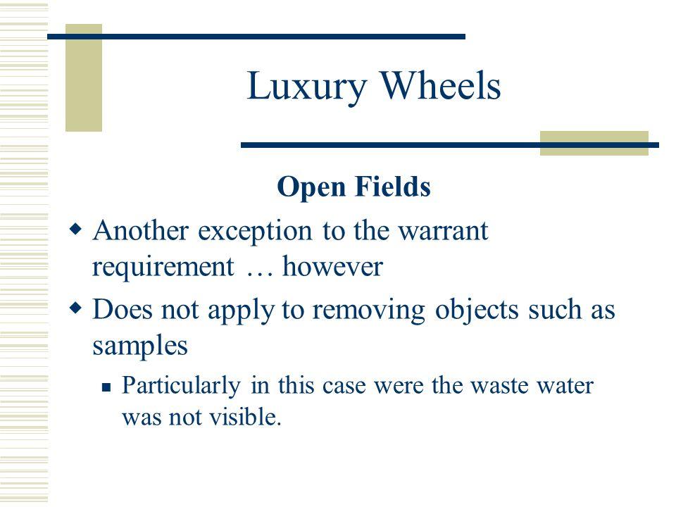 Luxury Wheels Open Fields