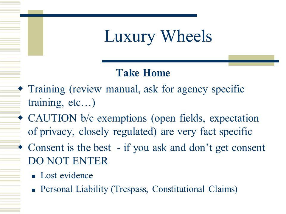 Luxury Wheels Take Home