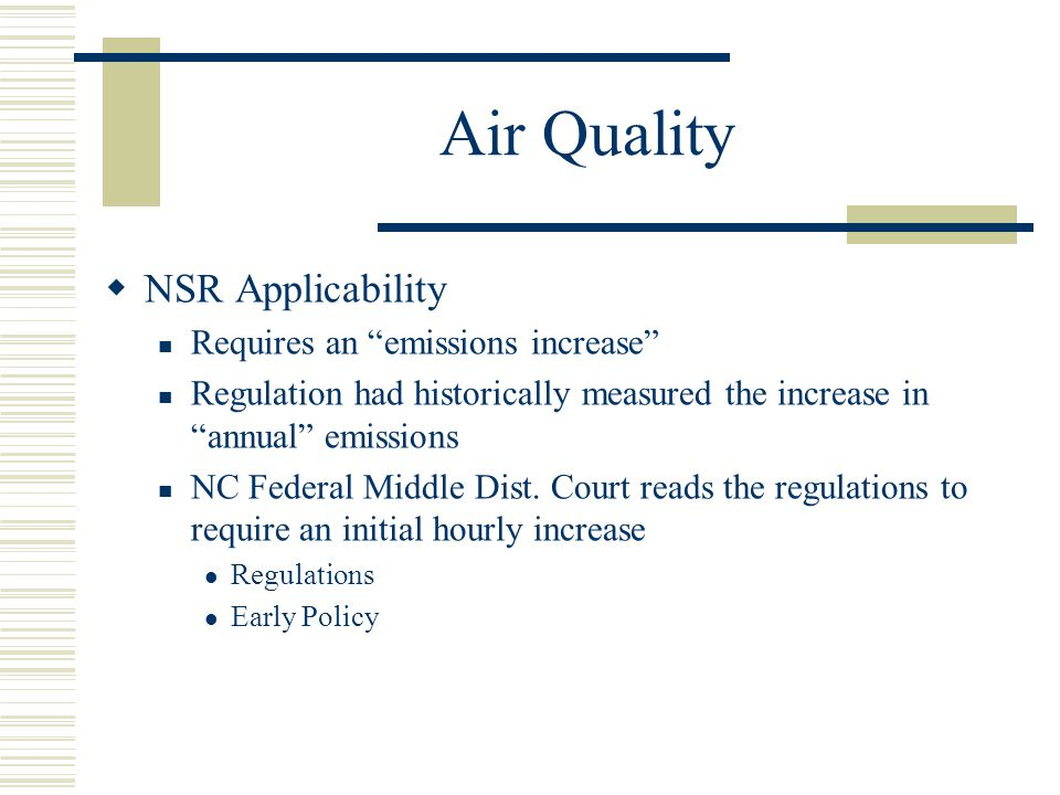 Air Quality NSR Applicability Requires an emissions increase