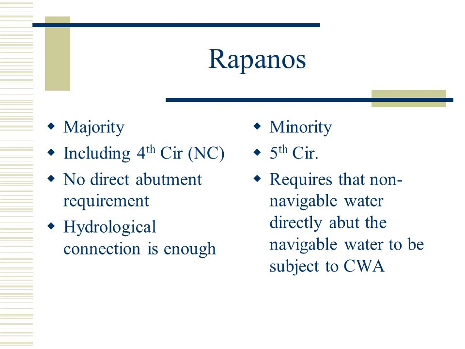 Rapanos Majority Including 4th Cir (NC) No direct abutment requirement