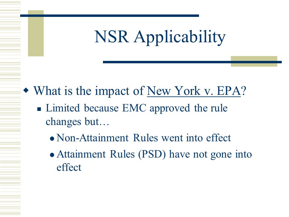 NSR Applicability What is the impact of New York v. EPA