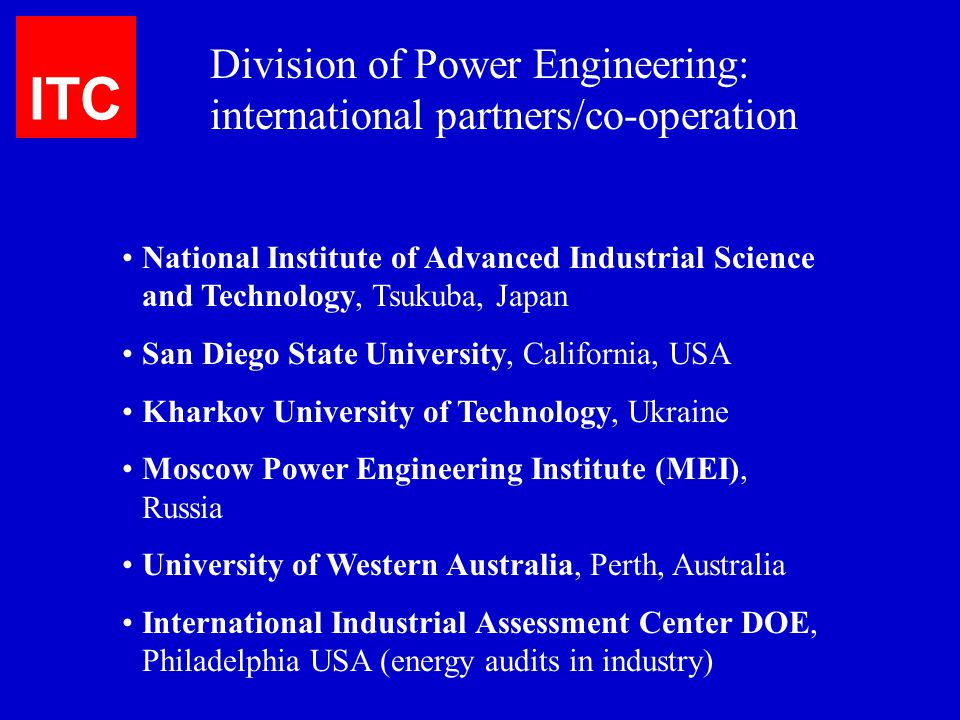 ITC Division of Power Engineering: international partners/co-operation