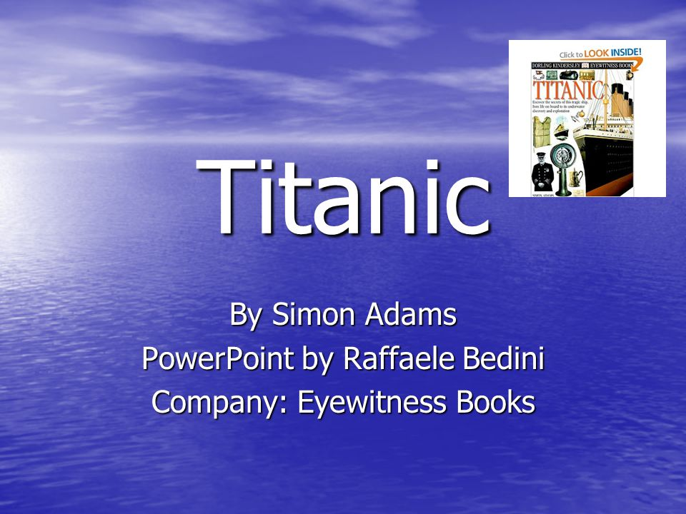 By Simon Adams PowerPoint by Raffaele Bedini Company: Eyewitness Books