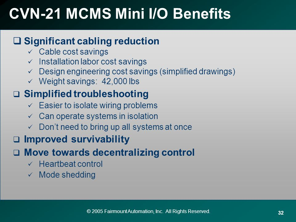 CVN-21 MCMS Mini I/O Benefits
