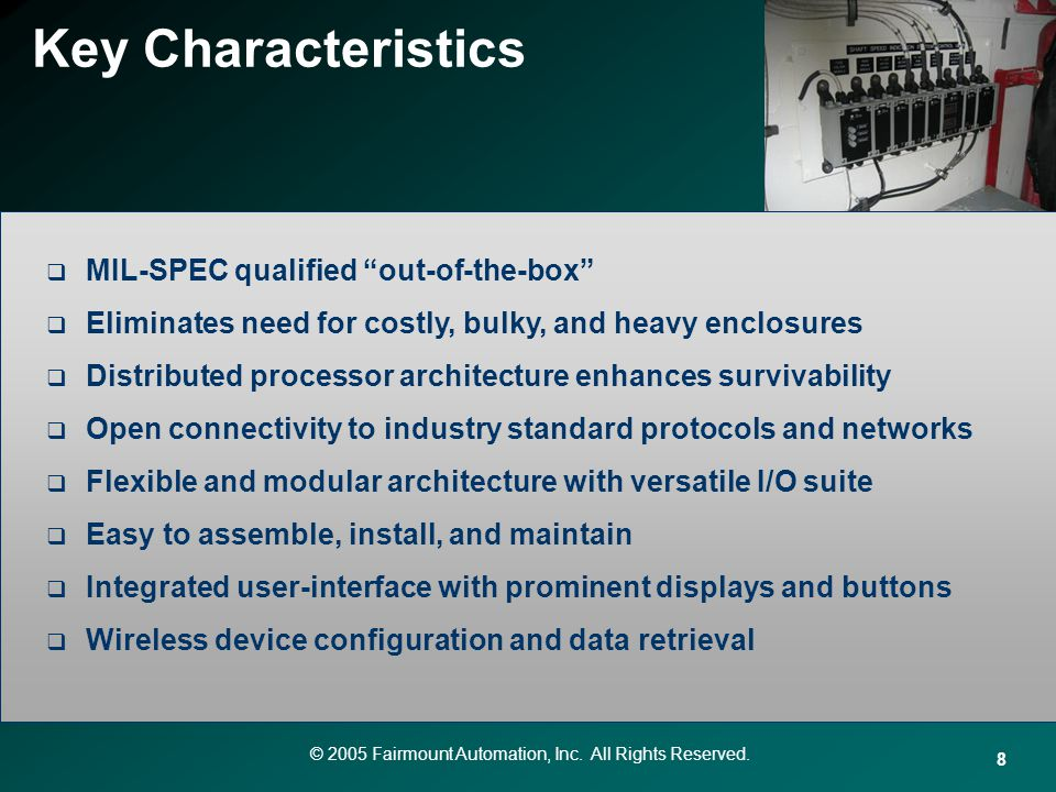 Key Characteristics MIL-SPEC qualified out-of-the-box