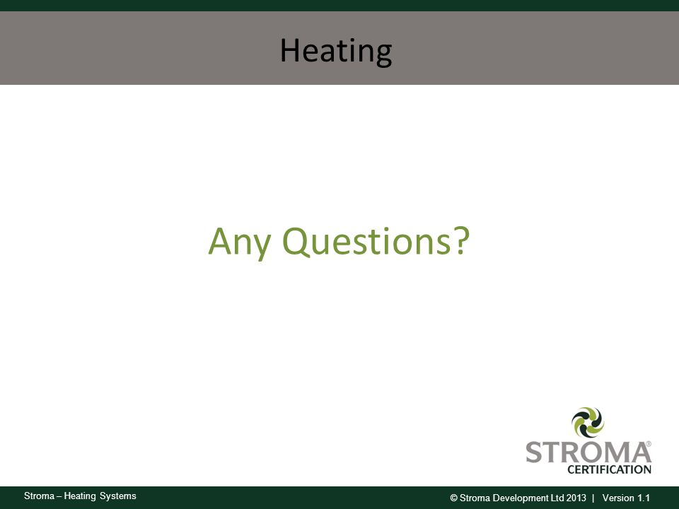 Heating Any Questions