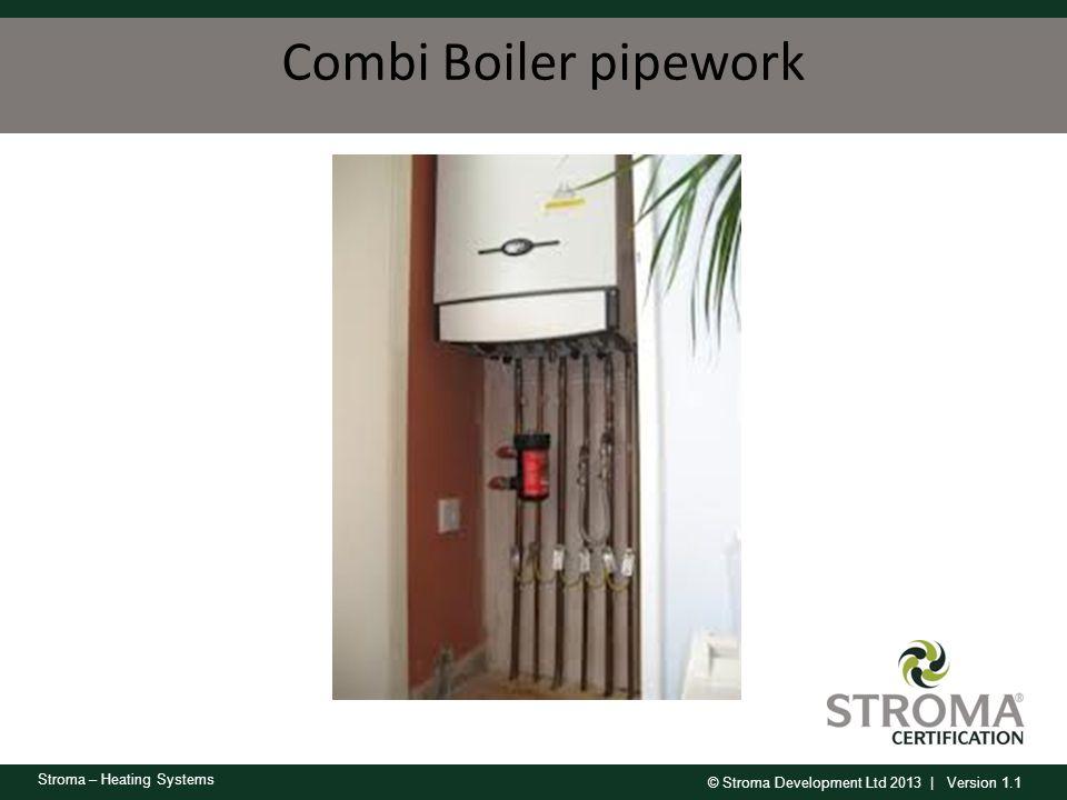 Combi Boiler pipework