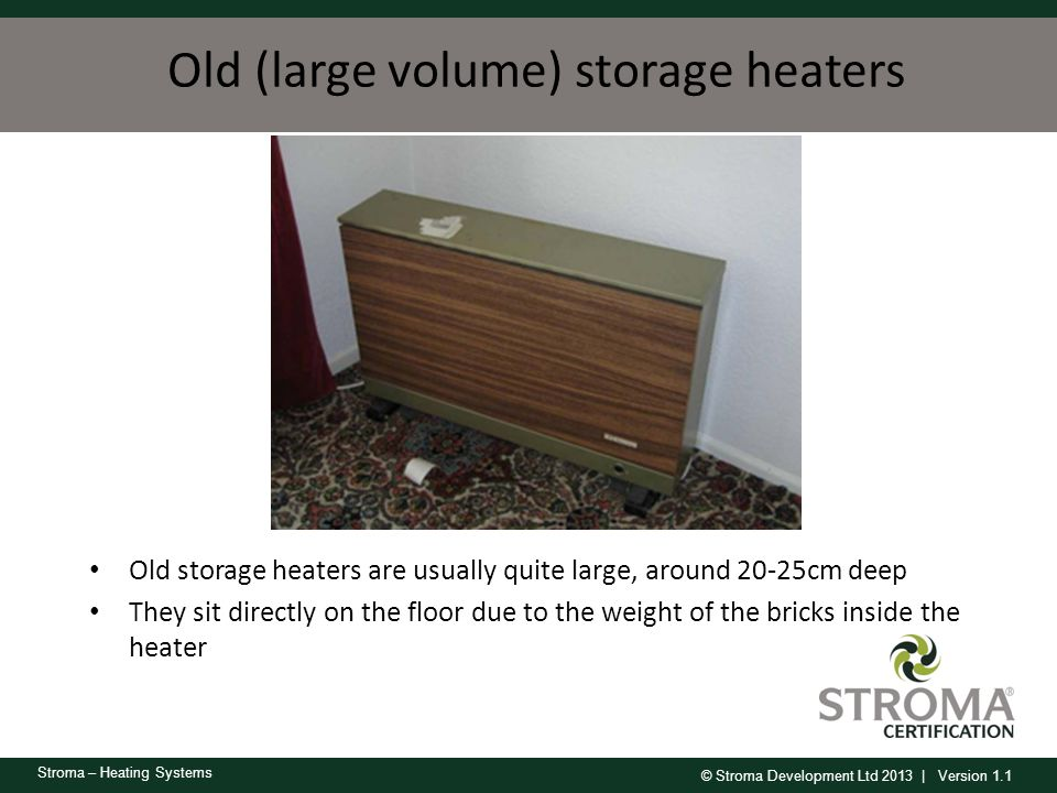 Old (large volume) storage heaters