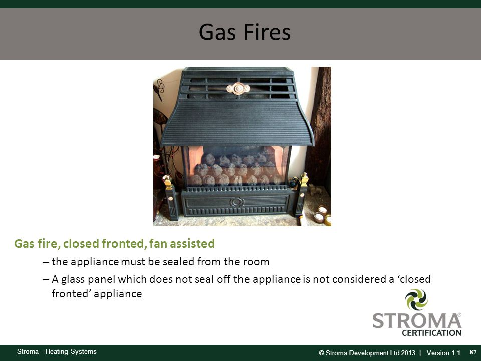 Gas Fires Gas fire, closed fronted, fan assisted