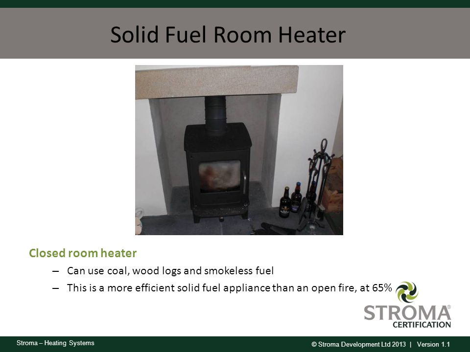 Solid Fuel Room Heater Closed room heater