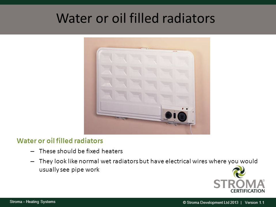 Water or oil filled radiators
