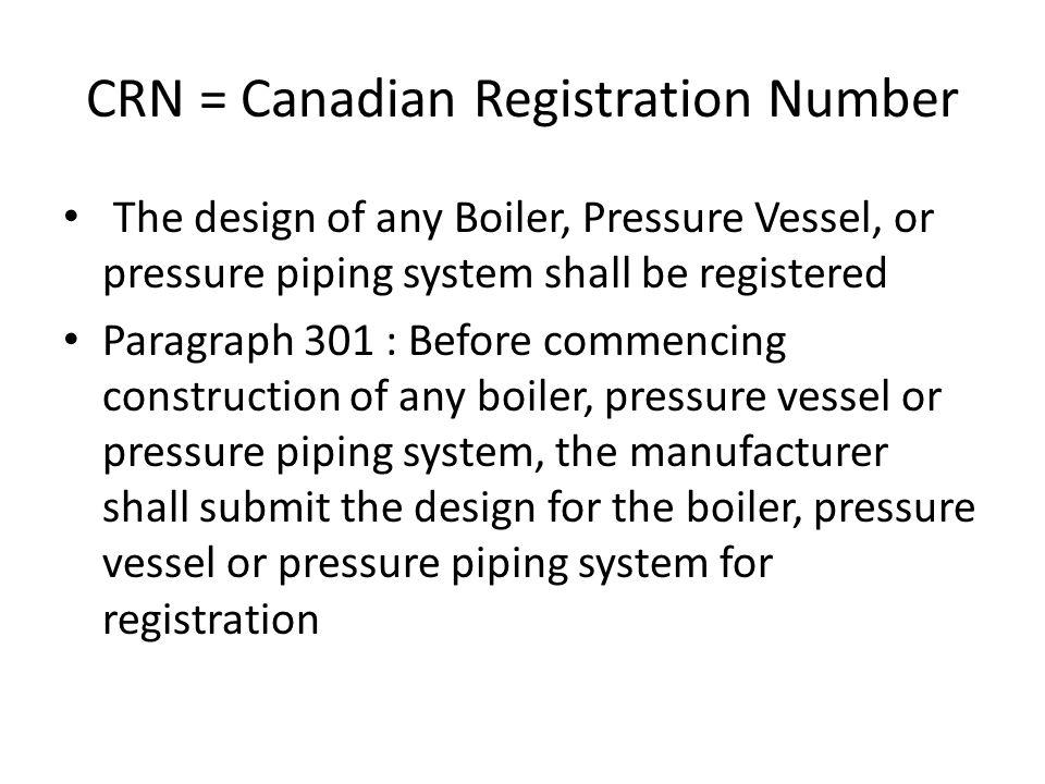 CRN = Canadian Registration Number