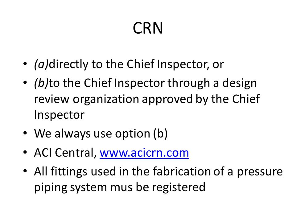 CRN (a)directly to the Chief Inspector, or