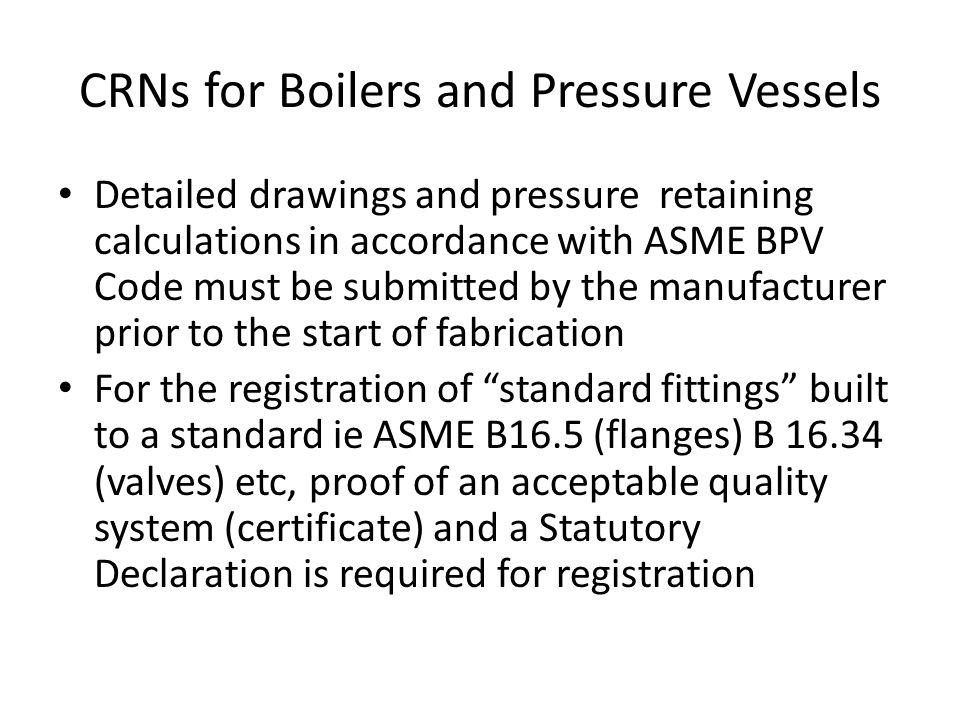 CRNs for Boilers and Pressure Vessels