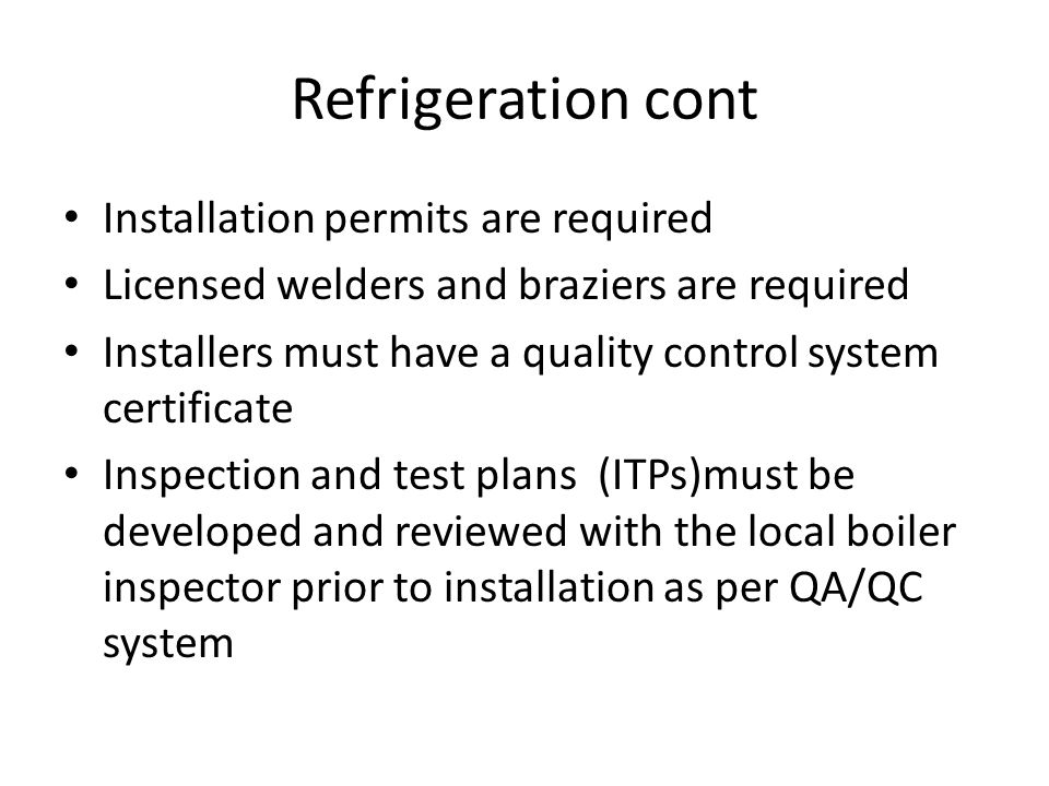 Refrigeration cont Installation permits are required
