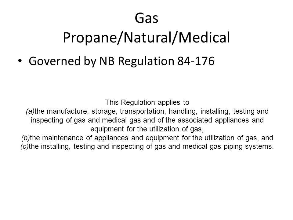 Gas Propane/Natural/Medical