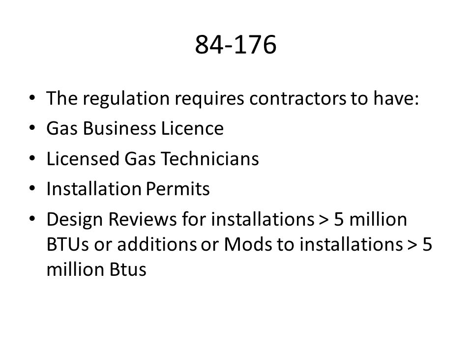 84-176 The regulation requires contractors to have: