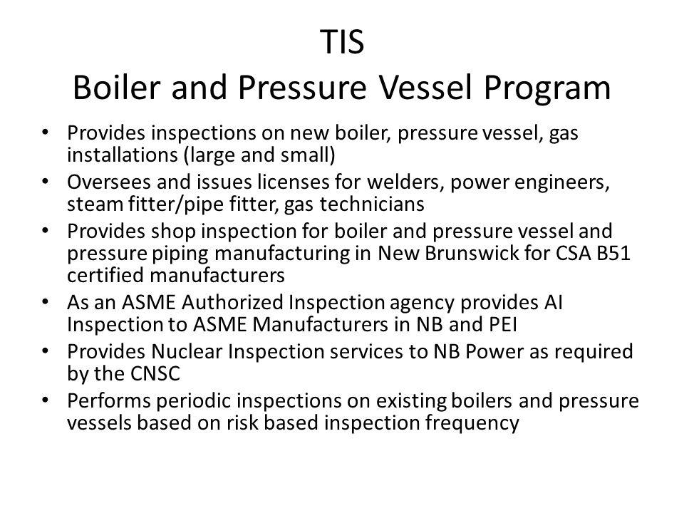 TIS Boiler and Pressure Vessel Program