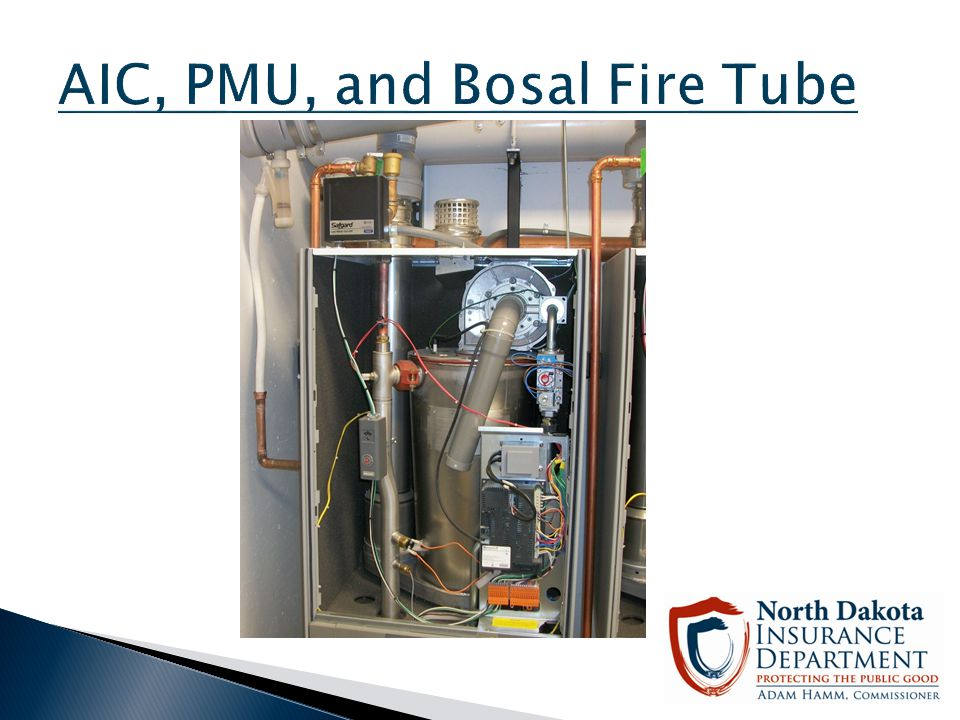 AIC, PMU, and Bosal Fire Tube