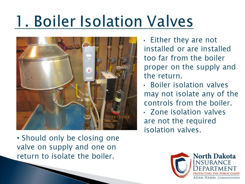 1. Boiler Isolation Valves
