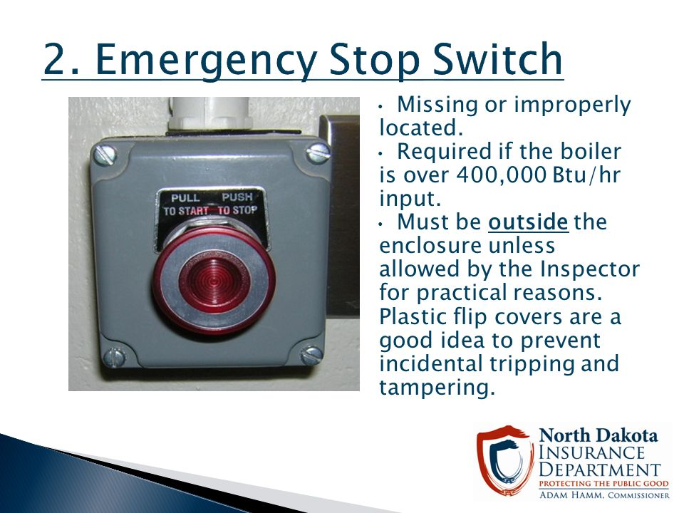 2. Emergency Stop Switch Missing or improperly located.