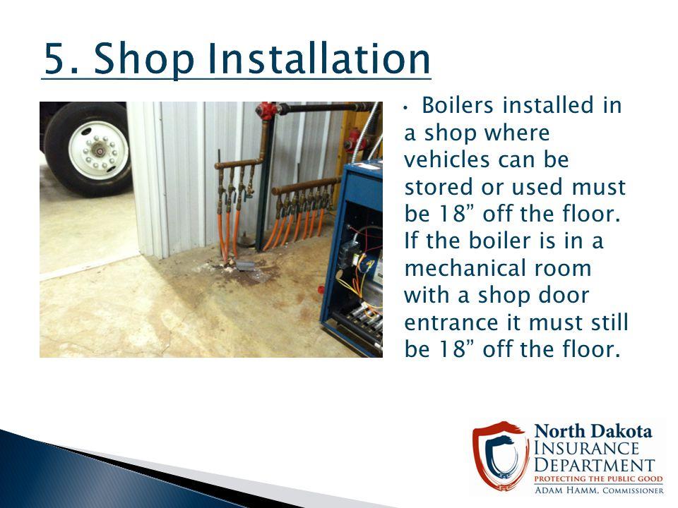 5. Shop Installation