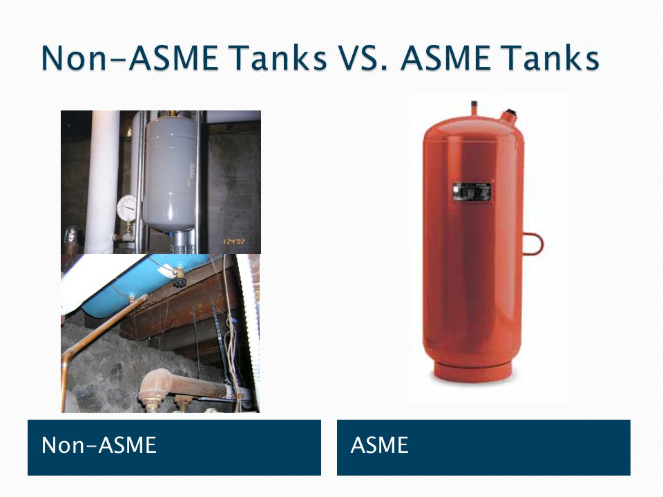 Non-ASME Tanks VS. ASME Tanks