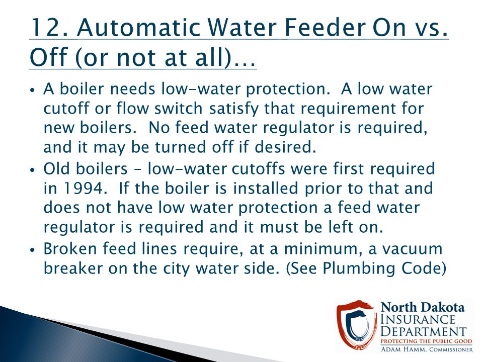 12. Automatic Water Feeder On vs. Off (or not at all)…