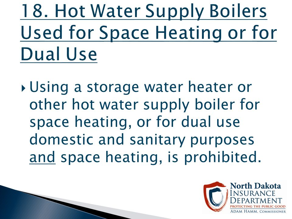18. Hot Water Supply Boilers Used for Space Heating or for Dual Use
