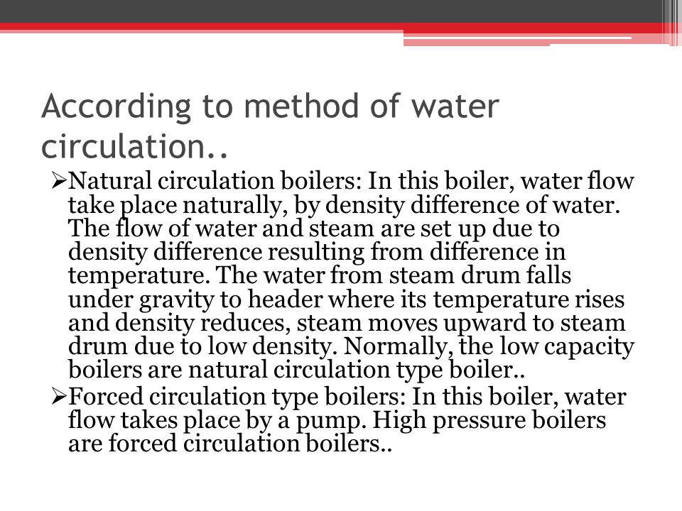 According to method of water circulation..