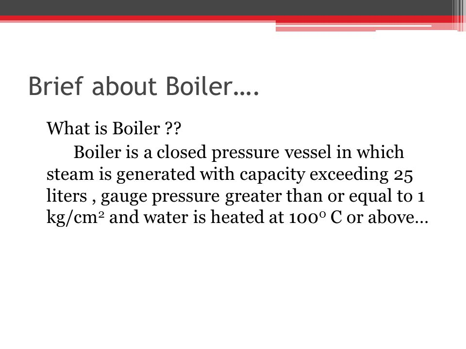 Brief about Boiler…. What is Boiler