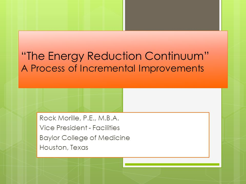 The Energy Reduction Continuum A Process of Incremental Improvements