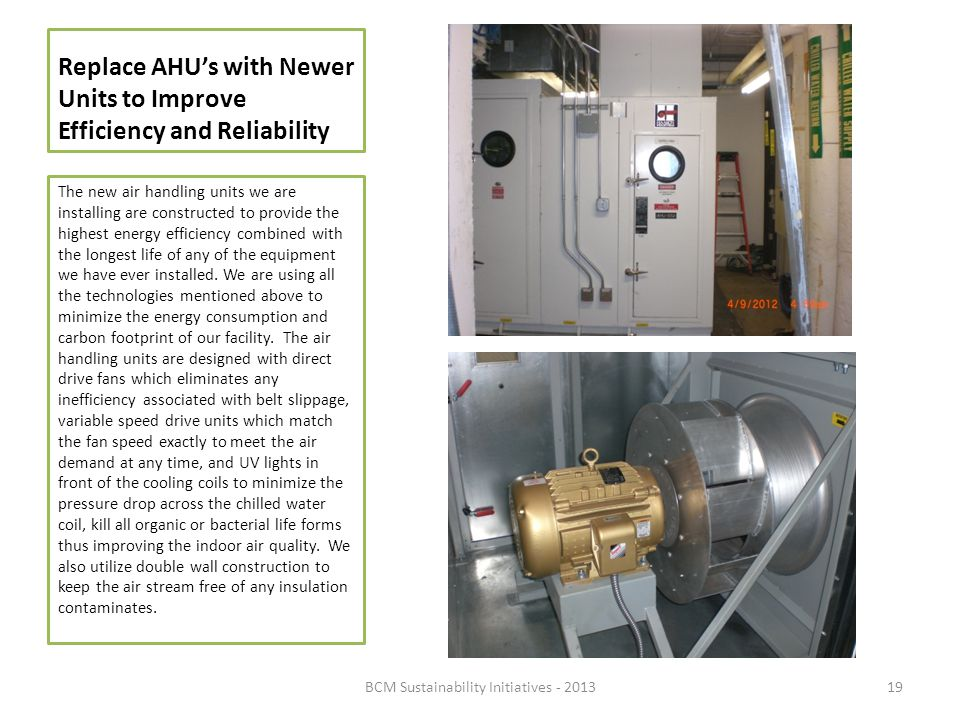 Replace AHU's with Newer Units to Improve Efficiency and Reliability