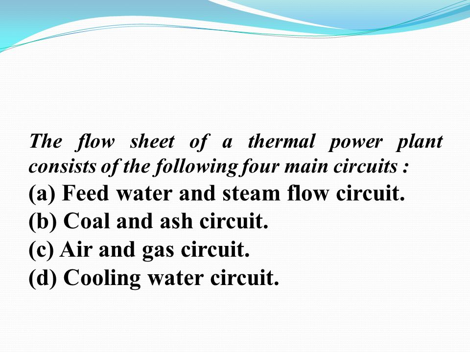 (a) Feed water and steam flow circuit. (b) Coal and ash circuit.