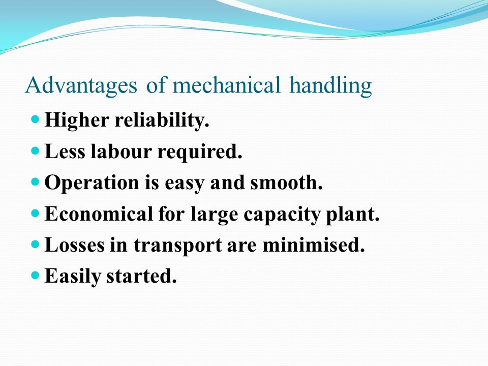 Advantages of mechanical handling