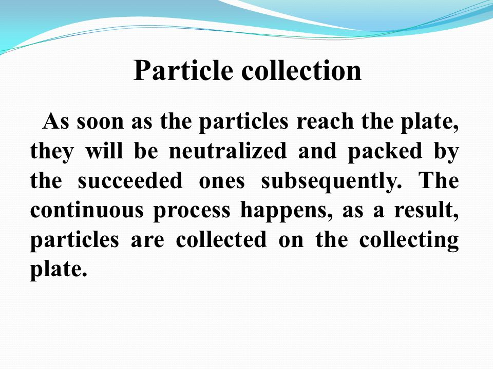 Particle collection
