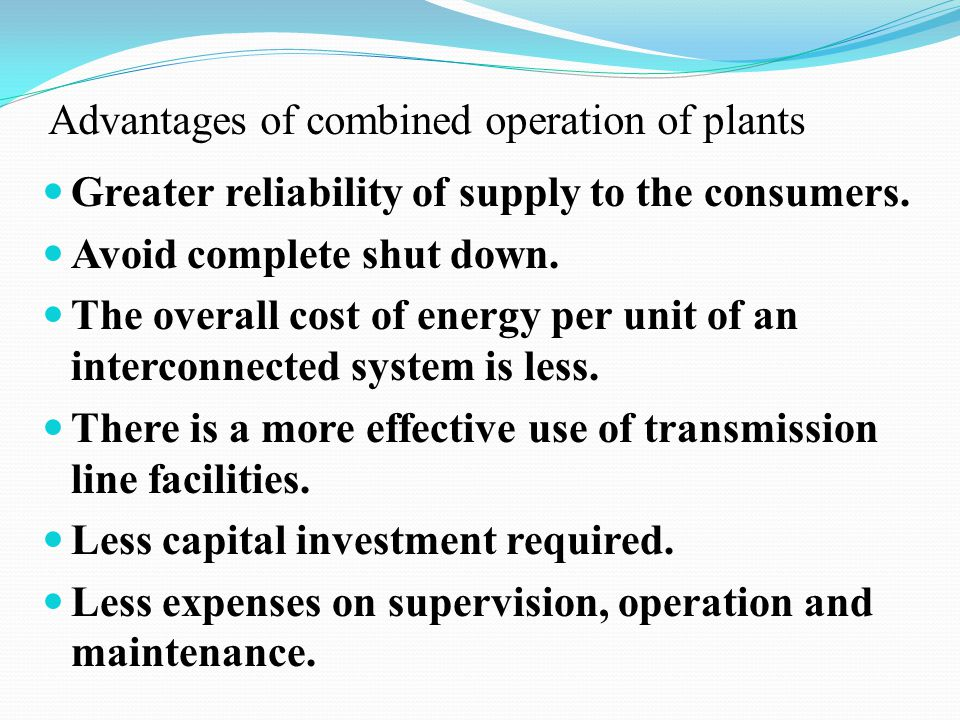 Advantages of combined operation of plants