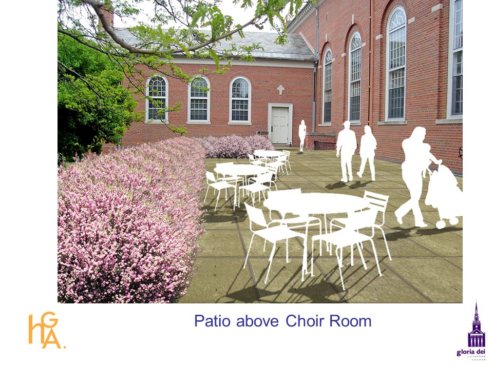 Patio above Choir Room