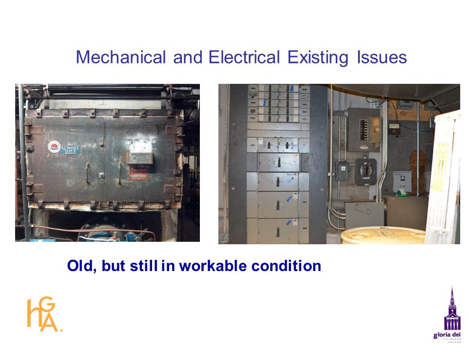 Mechanical and Electrical Existing Issues