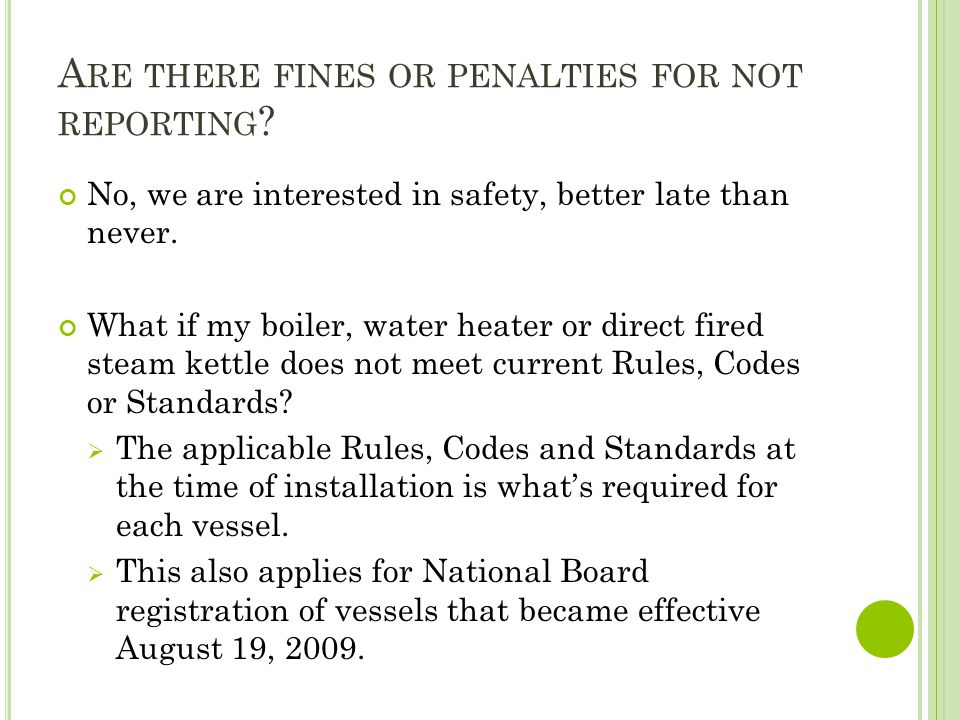 Are there fines or penalties for not reporting