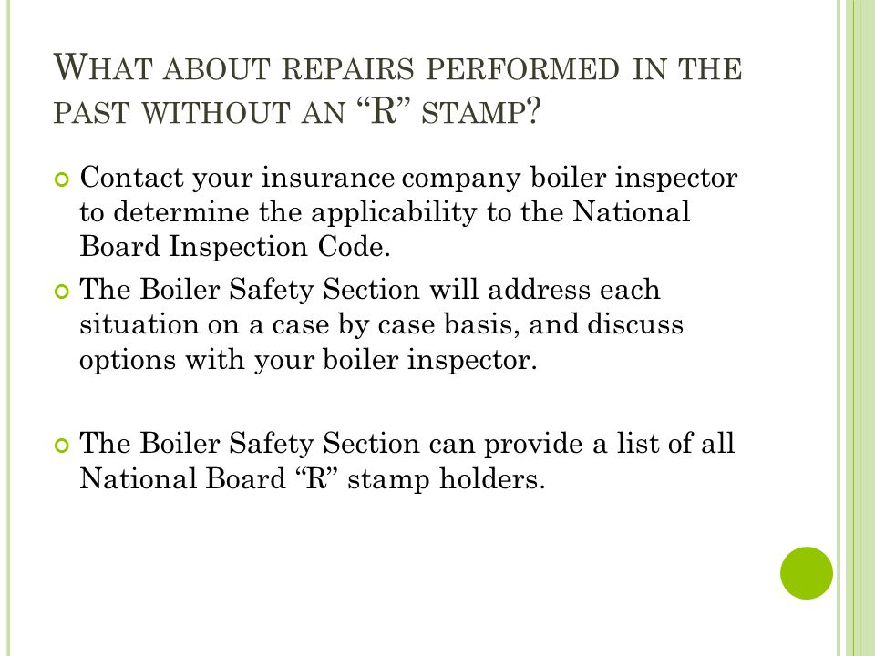 What about repairs performed in the past without an R stamp