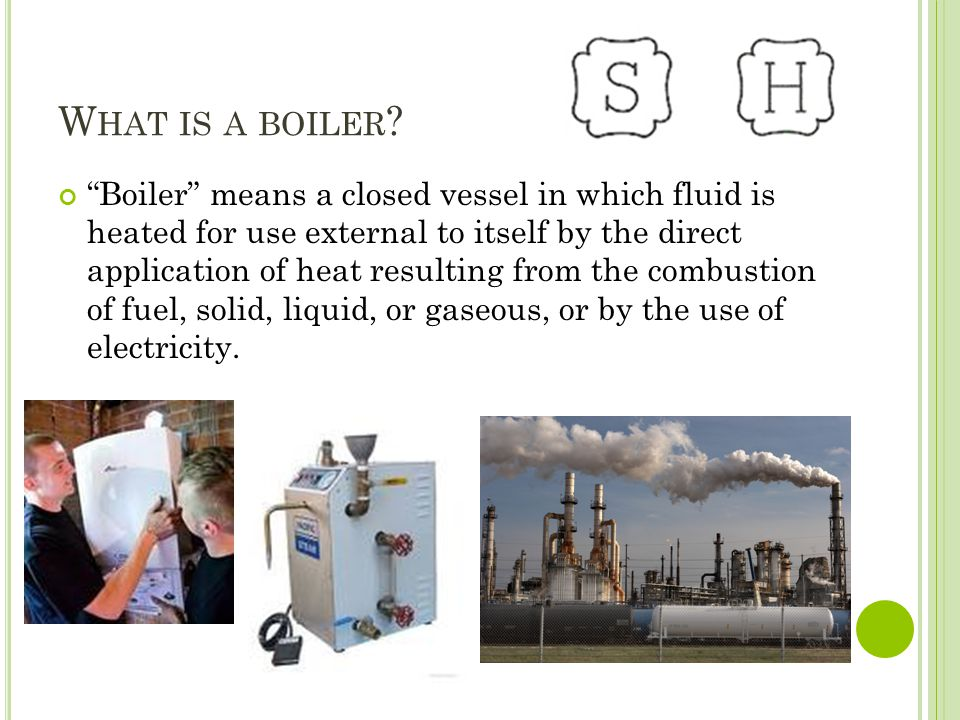 What is a boiler