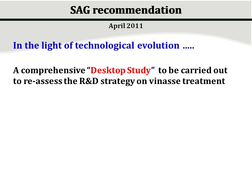 SAG recommendation In the light of technological evolution …..