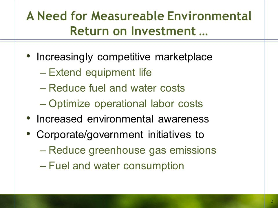 A Need for Measureable Environmental Return on Investment …