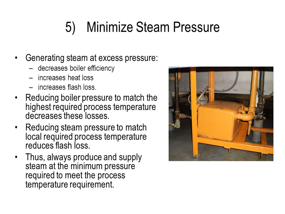 Minimize Steam Pressure