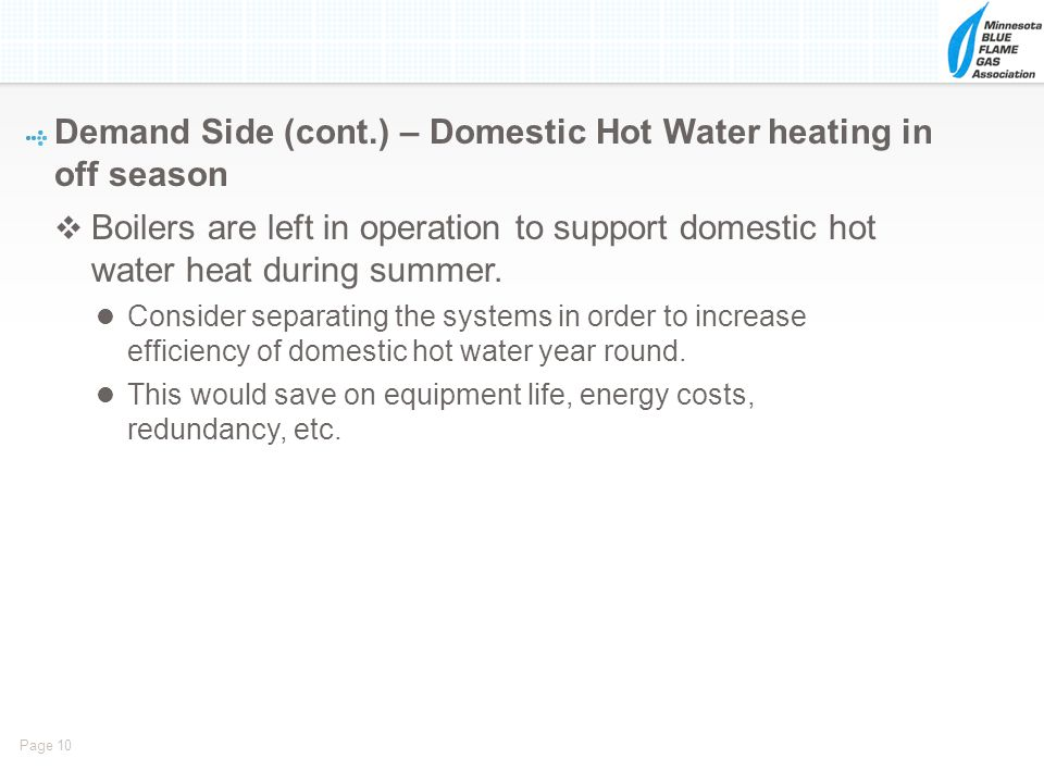 Demand Side (cont.) – Domestic Hot Water heating in off season