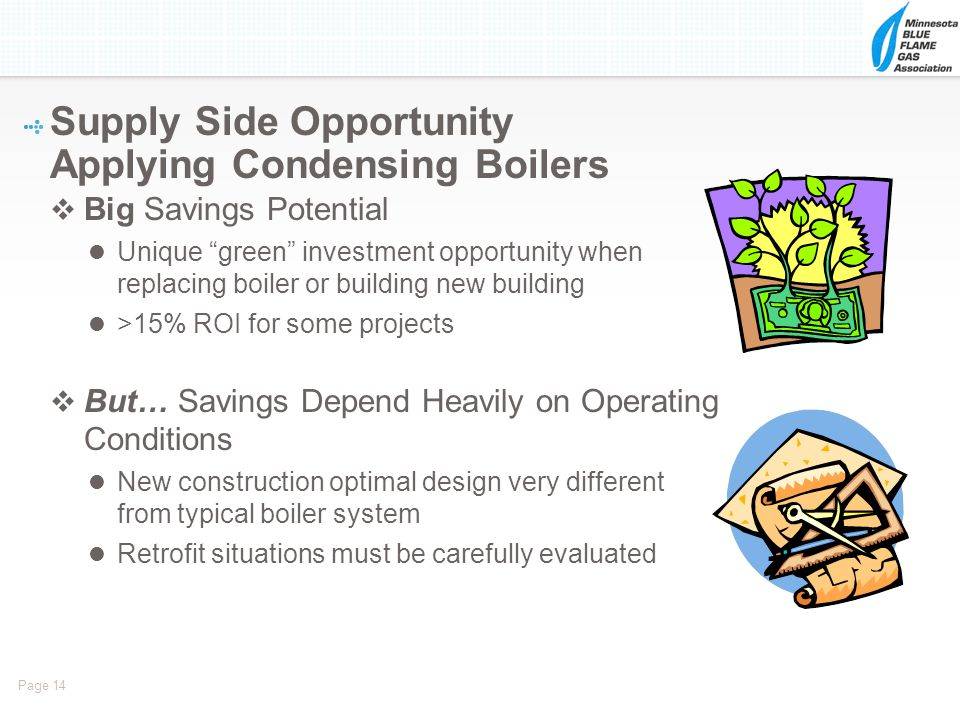 Supply Side Opportunity Applying Condensing Boilers