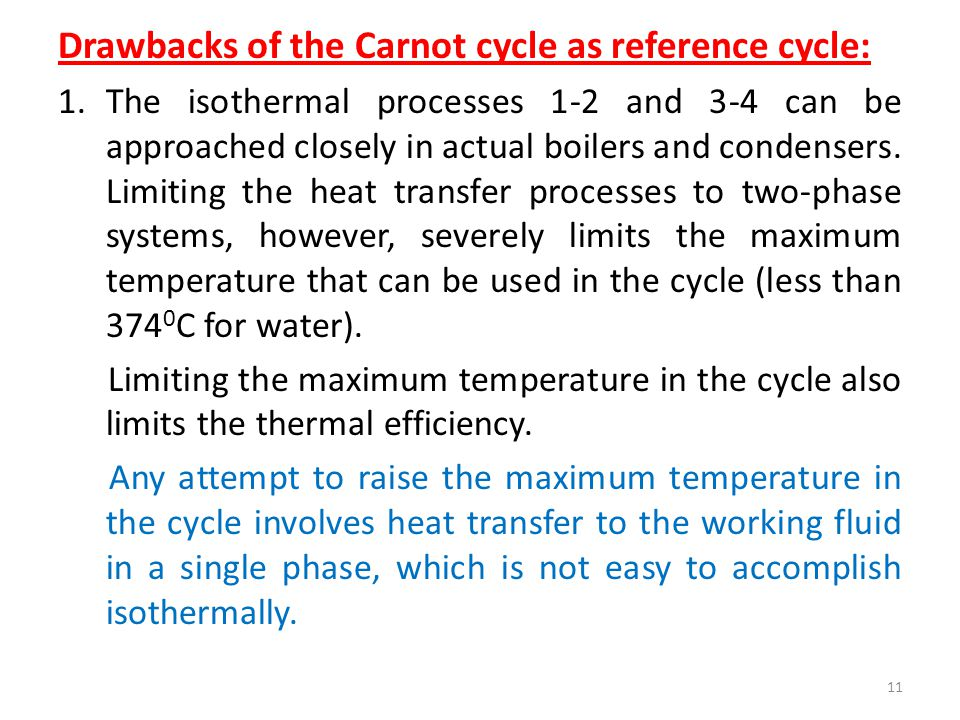 Drawbacks of the Carnot cycle as reference cycle: