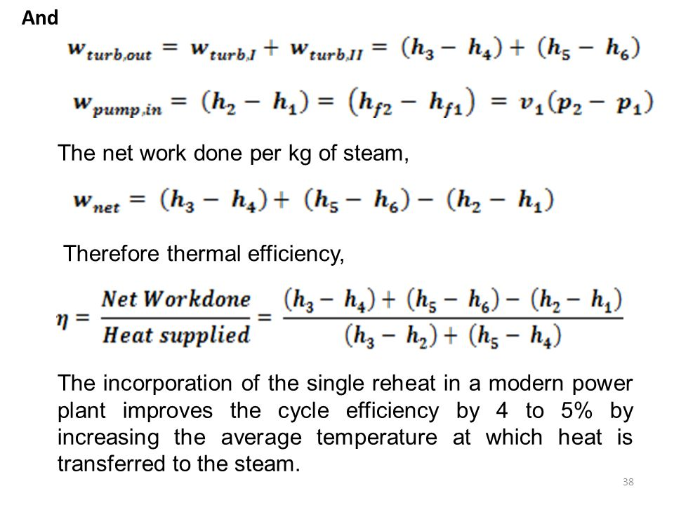 And The net work done per kg of steam, Therefore thermal efficiency,